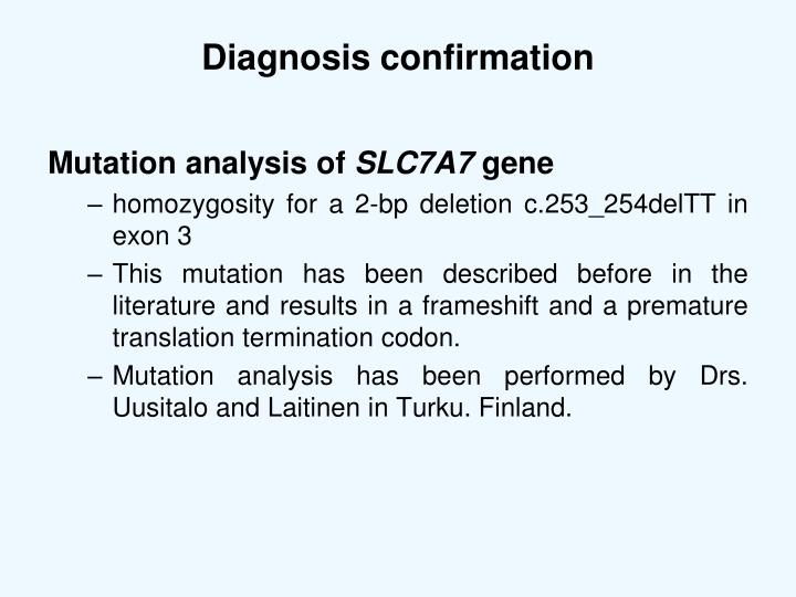 Diagnosis confirmation