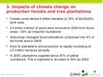 3 impacts of climate change on production forests and tree plantations