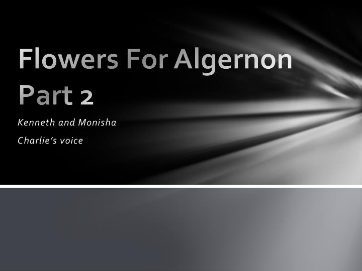 flowers for algernon part 2 n.