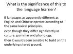 what is the significance of this to the language learner6