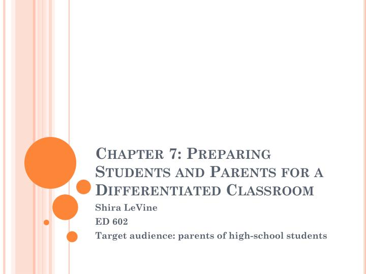 chapter 7 preparing students and parents for a differentiated classroom n.