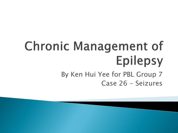chronic management of epilepsy n.
