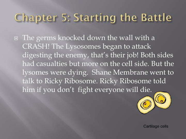 Chapter 5: Starting the Battle