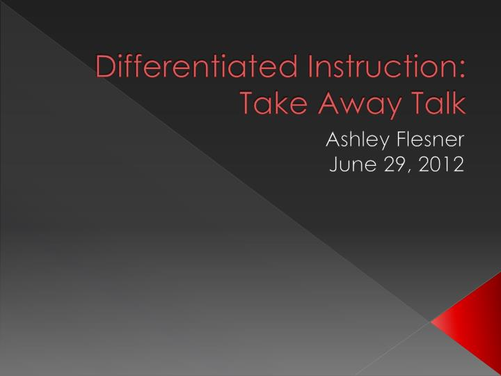 differentiated instruction take away talk n.
