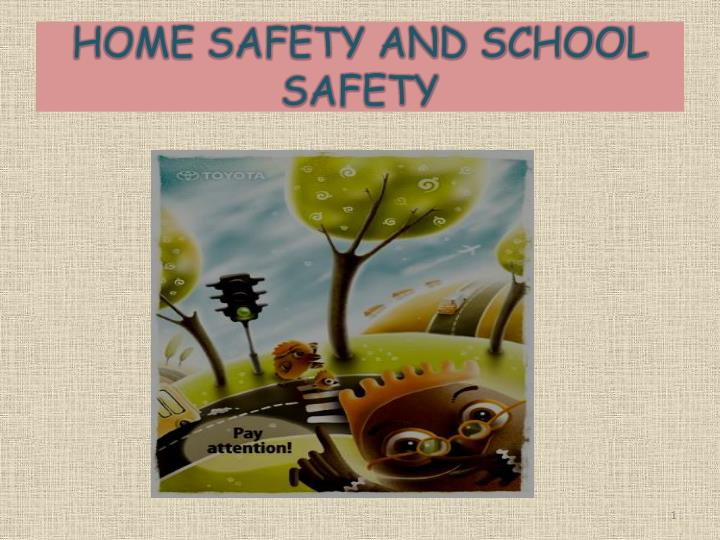 home safety and school safety n.