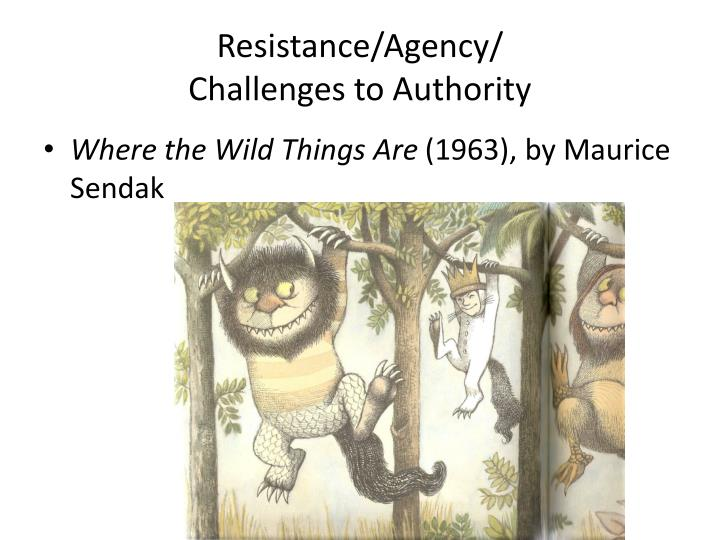 resistance agency challenges to authority n.