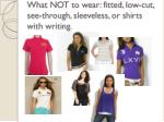 what not to wear fitted low cut see through sleeveless or shirts with writing
