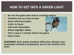 how to get into a green light