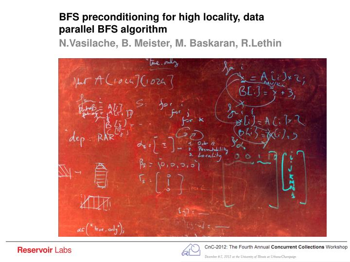 bfs preconditioning for high locality data parallel bfs algorithm n.