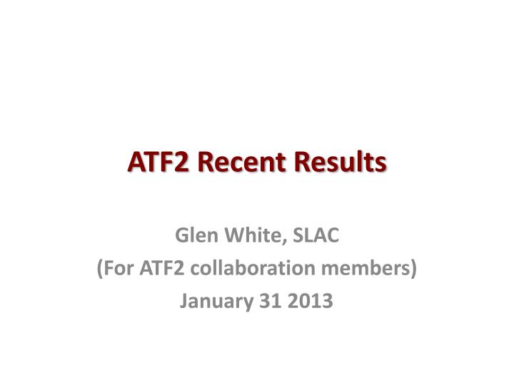 atf2 recent results n.