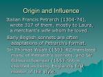 origin and influence