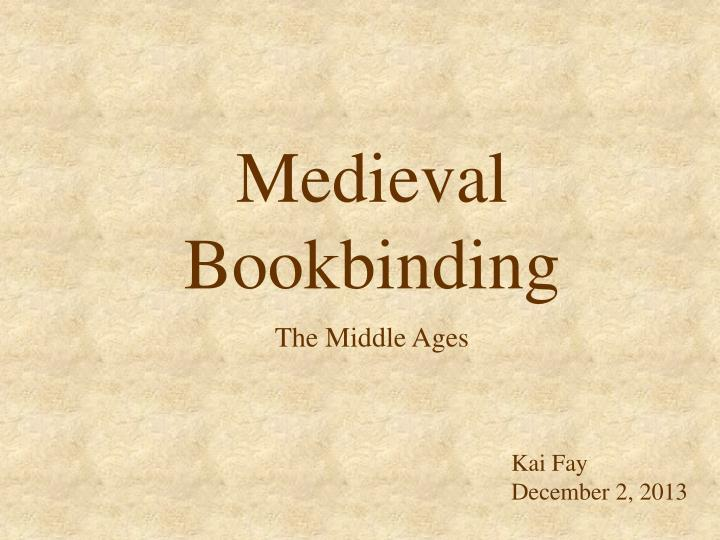 medieval bookbinding the middle ages n.