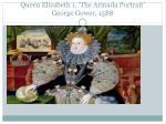 queen elizabeth 1 the armada portrait george gower 1588