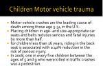 children motor vehicle trauma