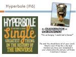hyperbole 6