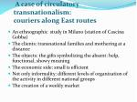 a case of circulatory transnationalism couriers along east routes