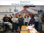 thank you red bank high school 2011