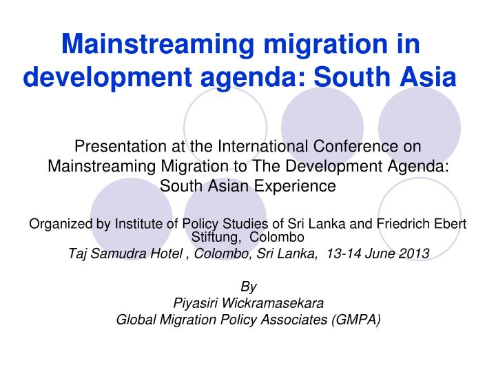 mainstreaming migration in development agenda south asia n.