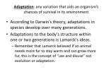 adaptation any variation that aids an organism s chances of survival in its environment