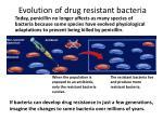 evolution of drug resistant bacteria