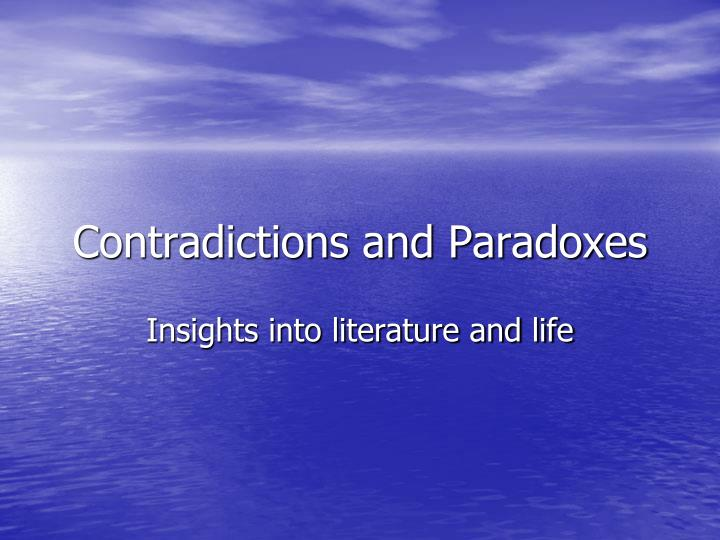 contradictions and paradoxes n.