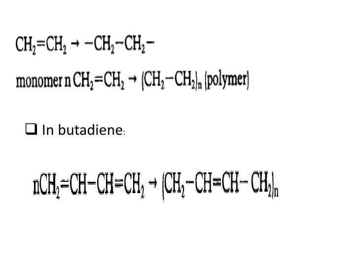 In butadiene