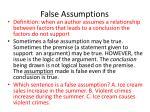 false assumptions