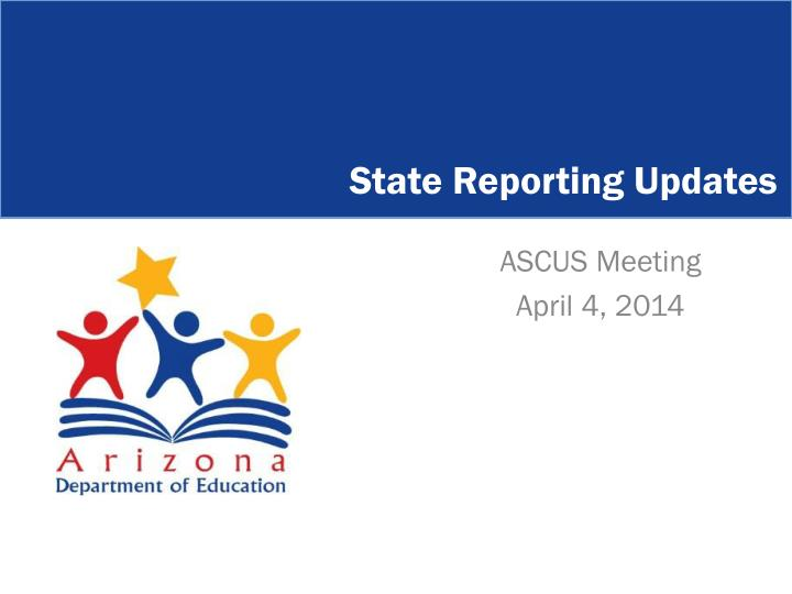 state reporting updates n.