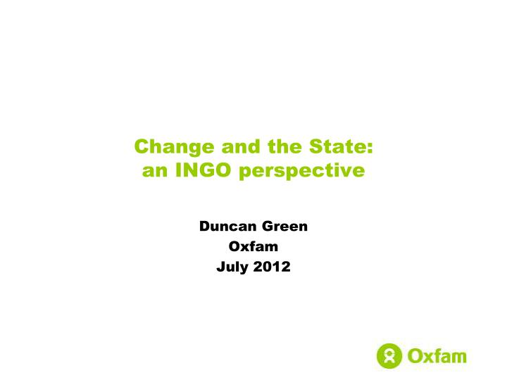 Change and the state an ingo perspective