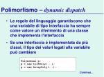 polimorfismo dynamic dispatch