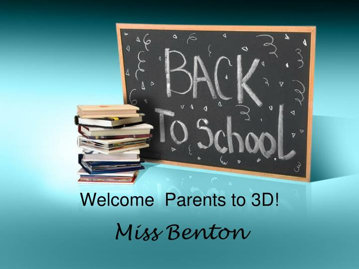 welcome parents to 3d n.
