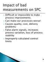 impact of bad measurements on spc