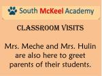 classroom visits mrs meche and mrs hulin are also here to greet parents of their students