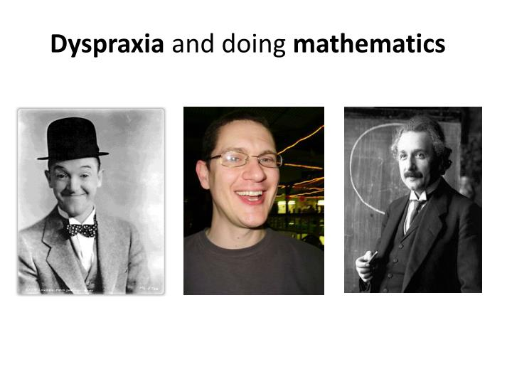 dyspraxia and doing mathematics n.