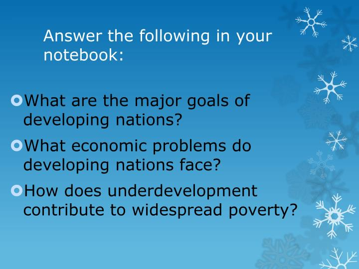 Answer the following in your notebook: