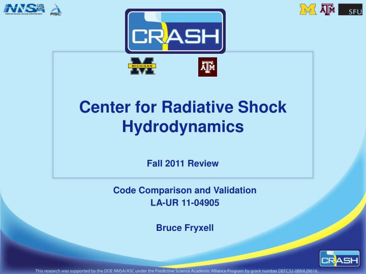 center for radiative shock hydrodynamics fall 2011 review n.