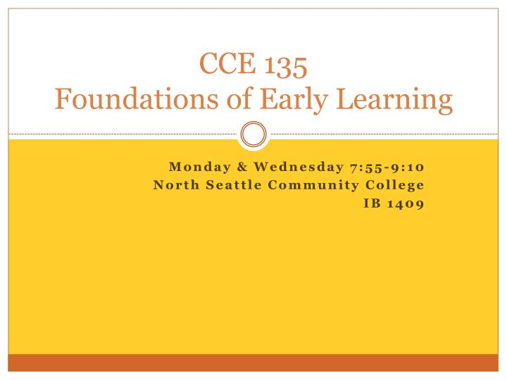 cce 135 foundations of early learning n.