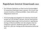 rapidshare bremst downloads aus