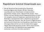 rapidshare bremst downloads aus1