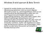 windows 8 wird sparsam beta termin1