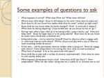 some examples of questions to ask
