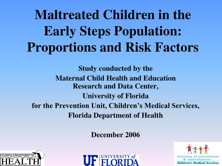Maltreated Children in the Early Steps Population: Proportions and Risk Factors