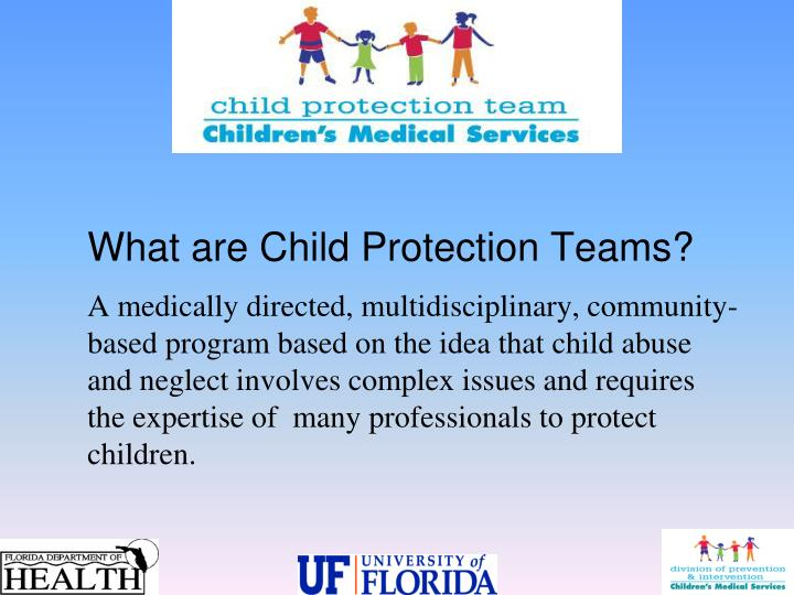 What are Child Protection Teams?