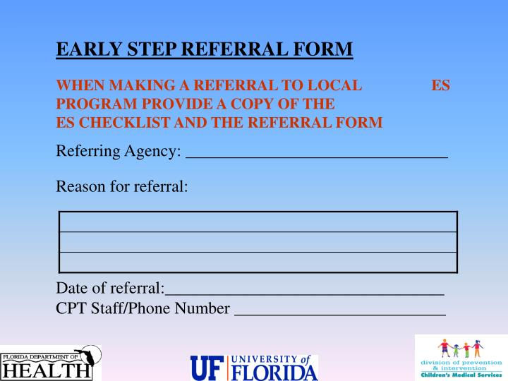 EARLY STEP REFERRAL FORM