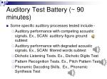 auditory test battery 90 minutes