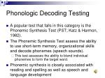 phonologic decoding testing