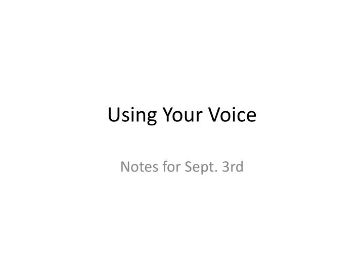 using your voice n.