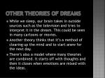 other theories of dreams