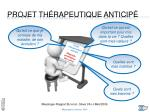 projet th rapeutique anticip