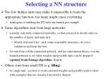 selecting a nn structure